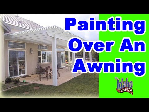 Painting On An Awning. House Painting Hacks Over Awnings ...